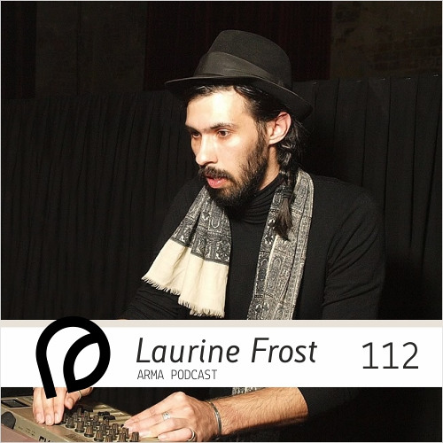ARMA PODCAST 112: Laurine Frost — live @ Nervmusic X