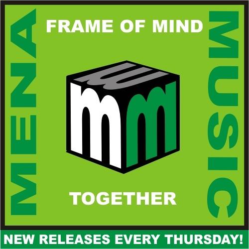 Frame Of Mind - Together - CLIP (menamusic.com)