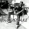 JACK SNAKE-us kain badlok dis