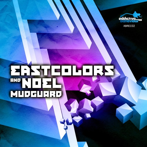 EastColors & Noel - Mudguard - Out Now!