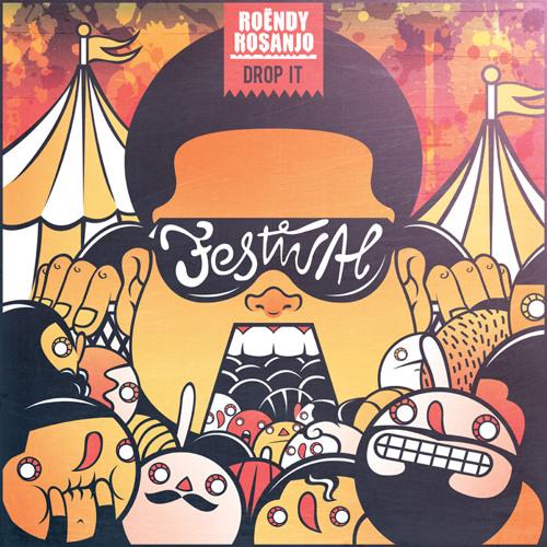 Roëndy Rosanjo - Drop It