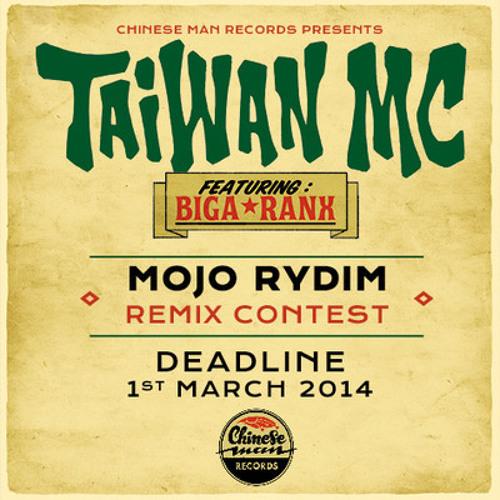"""Taiwan Mc feat. Biga Ranks - """"Mojo Rydim"""" (Fire.At.Will remix)"""