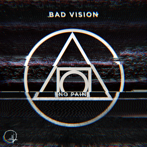 Bad Vision - No Pain (Original Mix)