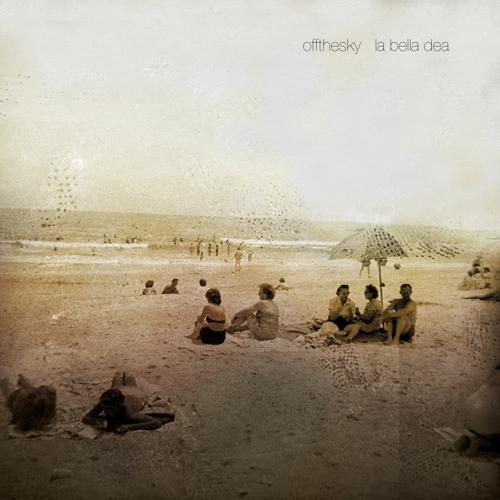 offthesky - La Bella Dea