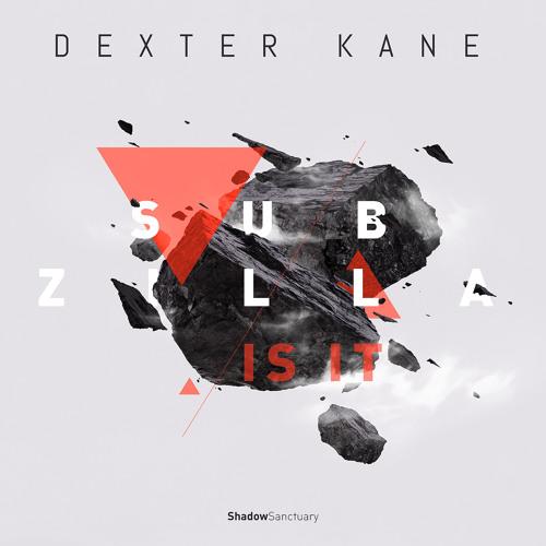 Dexter Kane - Is it