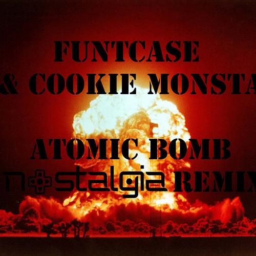 Atomic Bomb (Nostalgia Remix) [REMASTER]
