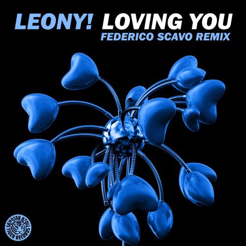 Leony! - Loving You (Federico Scavo Remix)