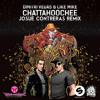 Dimitri Vegas & Like Mike - CHATTAHOOCHEE (Josue Contreras Remix)