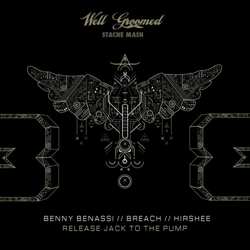 Release Jack To The Pump (Benny Benassi // Breach // Hirshee)