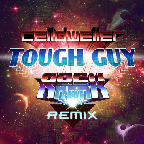 Tough Guy (Rockman Remix)