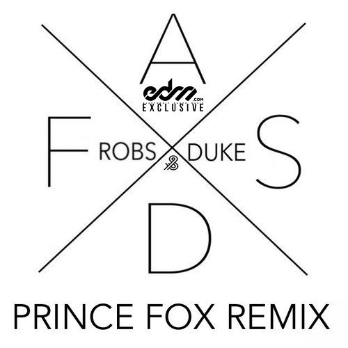 ASDF by Robs & Duke (Prince Fox Remix) - EDM.com Exclusive