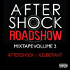 Aftershock Roadshow Mixtape Volume 2