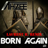 AHZEE - BORN AGAIN (LAURENT H. OFFICIAL REMIX)