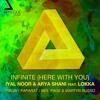 Iyal Noor & Arya Shani ft. Lokka - Infinity (Neil Page & Martyn Russo Remix) [APPLIQUE MUSIC]