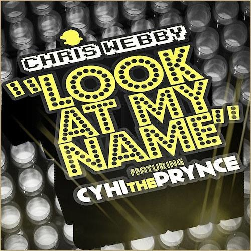 Look At My Name (feat. Cyhi Tha Prynce)