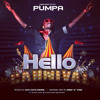 PUMPA - Hello Carnival{Inspired By David Guetta - Sunshine}