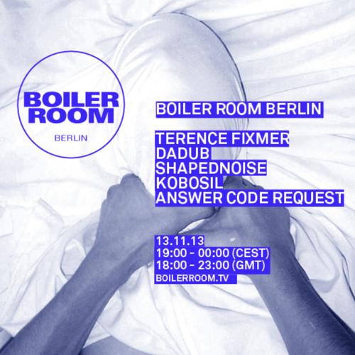 Answer Code Request 80min Boiler Room Berlin Mix