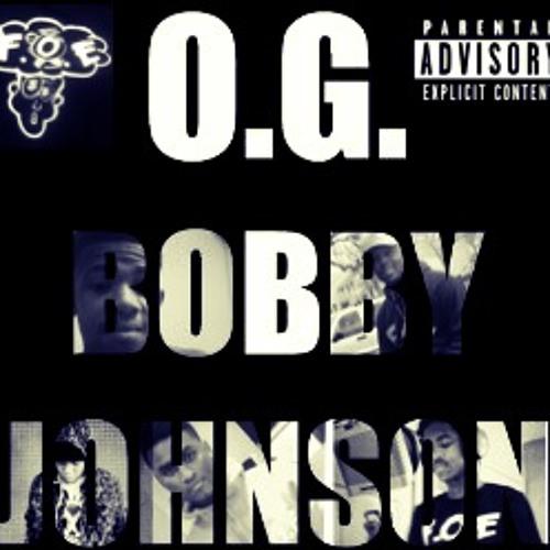#FOE - OG Bobby Johnson