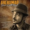 Ajeeb Daastan Hai Yeh - Aki Kumar Blues Band on KALW 91.7