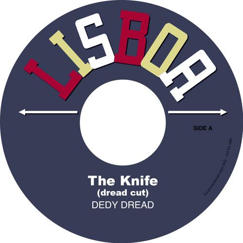 The knife (dedy dread cut)