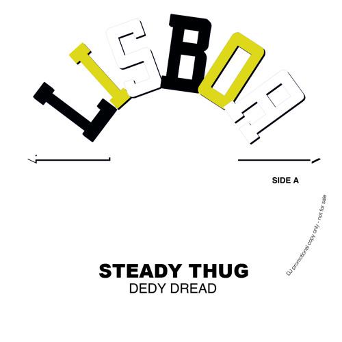 DEDY DREAD - steady thug