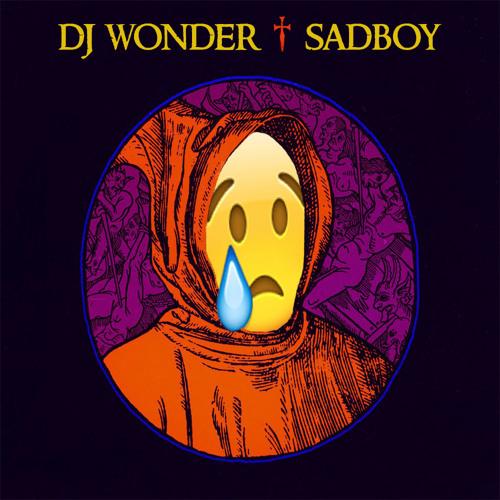 DJ Wonder - SadBoy