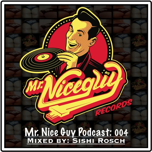 Podcast 004: Mixed By Sishi Rosch