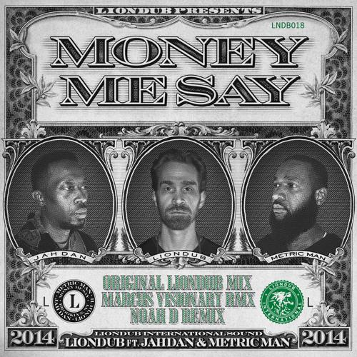 LNDB018 5 - Liondub Ft. Jahdan & Metric Man - Money Me Say - Marcus Visionary Remix [Liondub International]