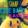 The Edge Band-Kasari(DJ SaMiP RemiX)