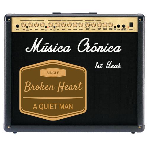 A QUIET MAN - Broken Heart (mp3)