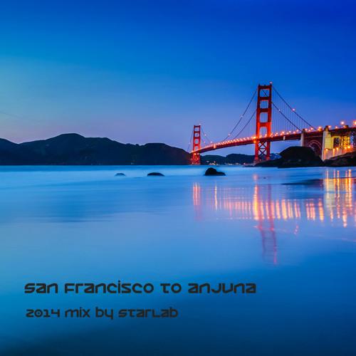 StarLab - San Francisco To Anjuna March 2014