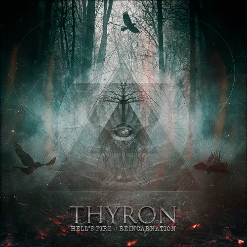Thyron - Reincarnation