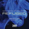 Mark Sixma & Jerome Isma-Ae - Refused (David Gravell Remix) [OUT NOW!]