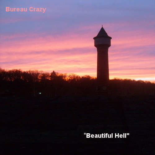 Bureau Crazy - Beautiful Hell
