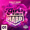 GIRLS LIKE IT HARD: PODCAST (001) - Cally Gage, Lucy Fur, Cat