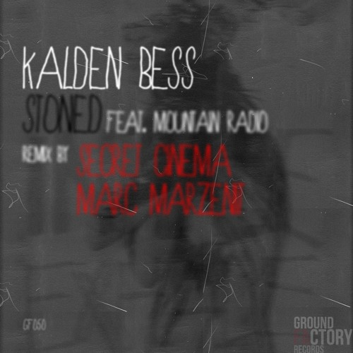 Kalden Bess - Stoned feat. Mountain Radio (Marc Marzenit Remix) - preview