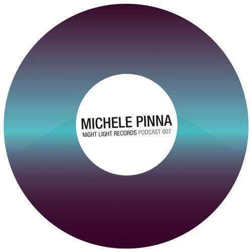Michele Pinna - Night Light Records Podcast 007