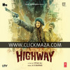 Highway - Patakha Guddi - A.R. Rahman (Male Version) - Full Song