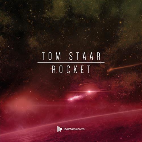 Tom Staar - Rocket Mix