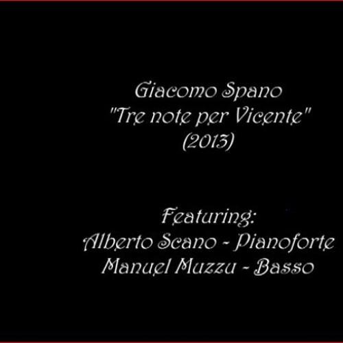 Tre Note Per Vicente (NEW VERSION)