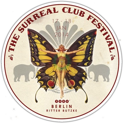 Dole & Kom @ 3000° Wanderzirkus - The Surreal Club Festival