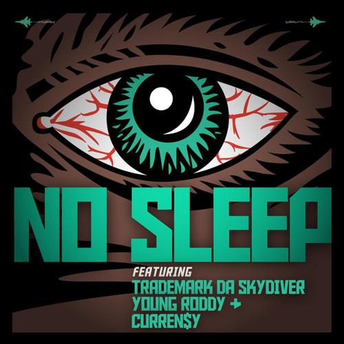 Jet Life -  No Sleep (Trademark Da Skydiver, Young Roddy  Curren$y)