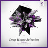 Armada Deep House Selection Volume 1 [Mini Mix] [OUT NOW!]