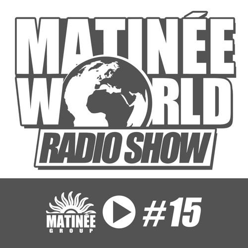 #Matinéeworld 15