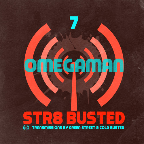 Str8 Busted Podcast #7 - Omegaman - 2013.11.01