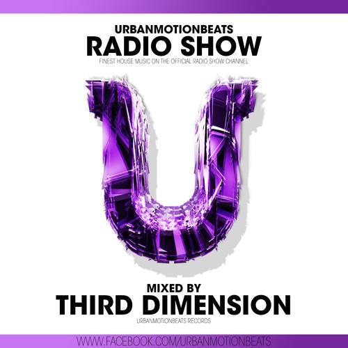 UrbanMotionBeats - Radio Show with Third Dimension Episode 065 (KW 04)