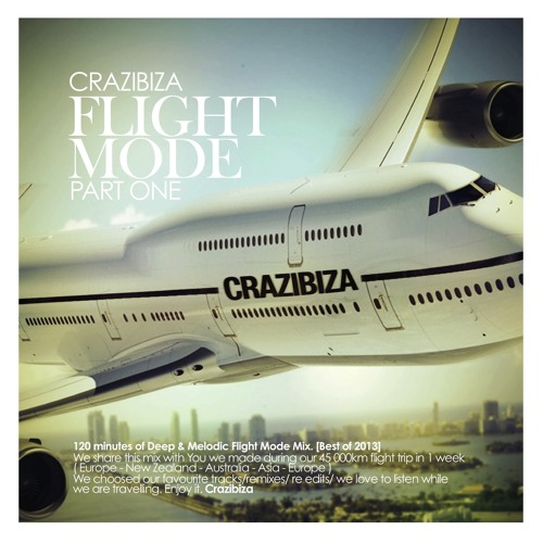 Crazibiza Flight Mode (Part 1) [FREE DOWNLOAD]