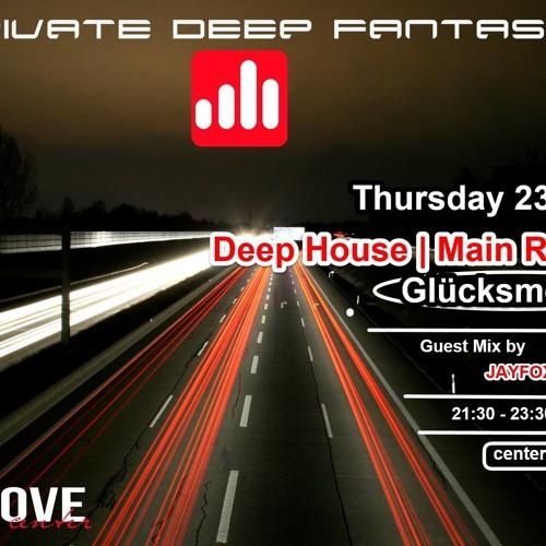 Jayfox@ Private Deep Fantasies - Guest mix