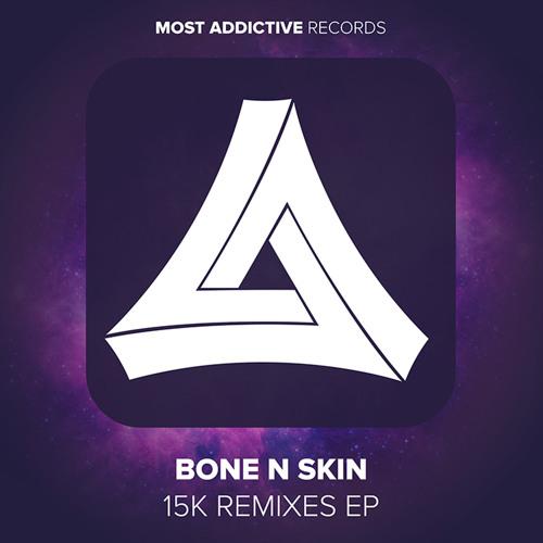Bone N Skin - 15k VIP