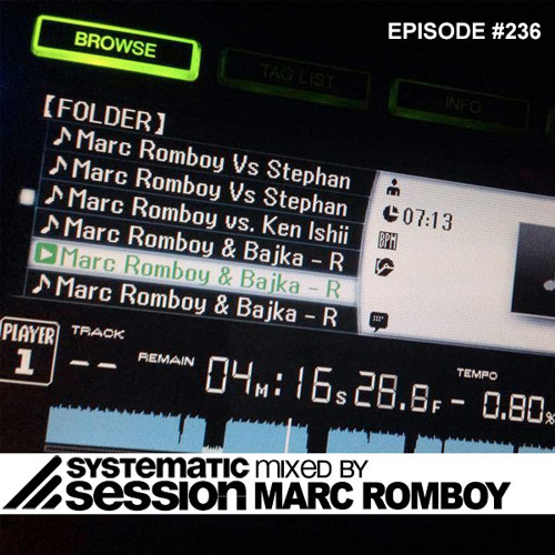Systematic Session Episode #236 (Mixed by Marc Romboy)